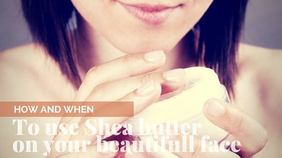 Is shea butter great for the face?