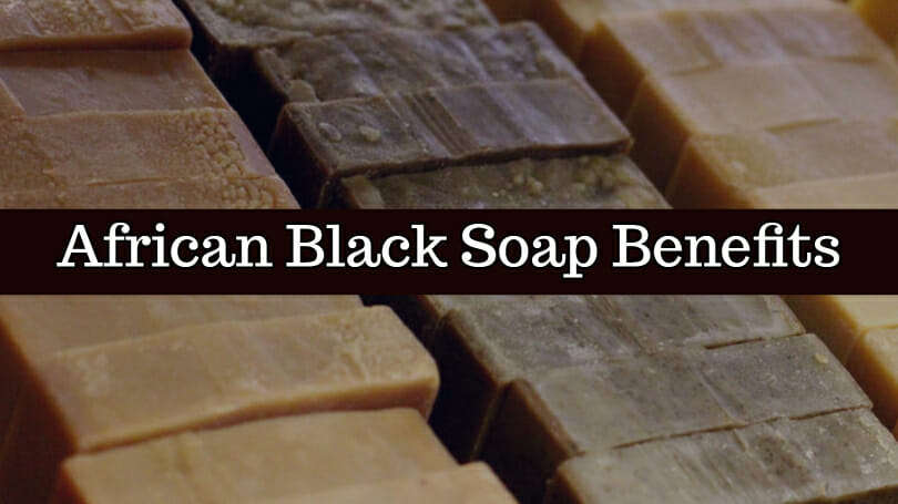 African Black Soap Benefits